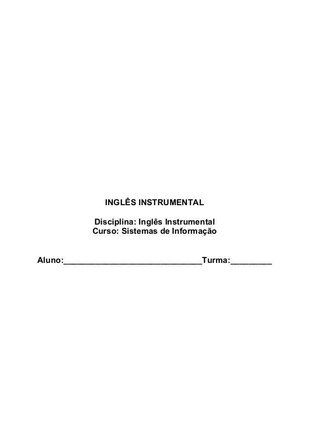 INGLÊS INSTRUMENTAL Disciplina: Inglês Instrumental Curso: Sistemas de Informação Aluno:______________________________Turm...
