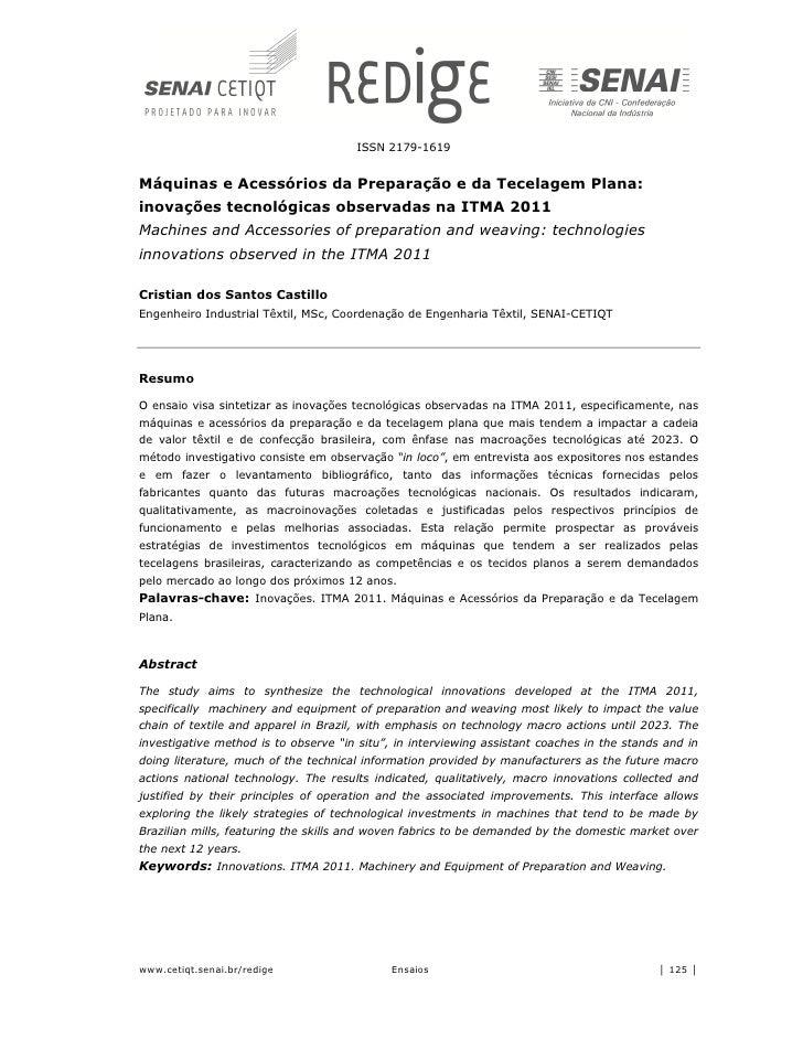 ISSN 2179-1619Máquinas e Acessórios da Preparação e da Tecelagem Plana:inovações tecnológicas observadas na ITMA 2011Machi...