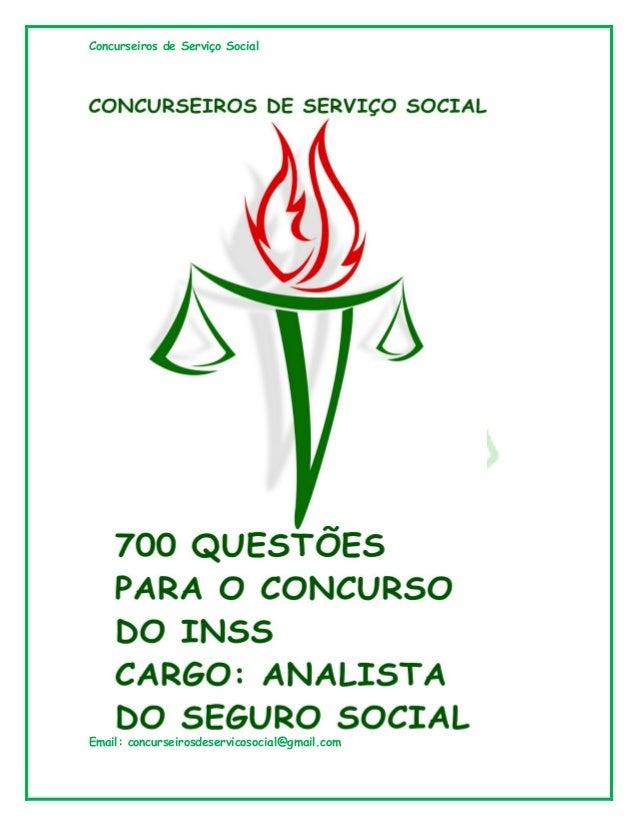 Concurseiros de Serviço Social Email: concurseirosdeservicosocial@gmail.com