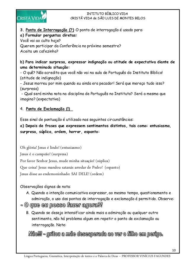 INTITUTO BÍBLICO VIDA CRISTÃ VIDA de SÃO LUIS DE MONTES BELOS 10 Língua Portuguesa, Gramática, Interpretação de textos e a...