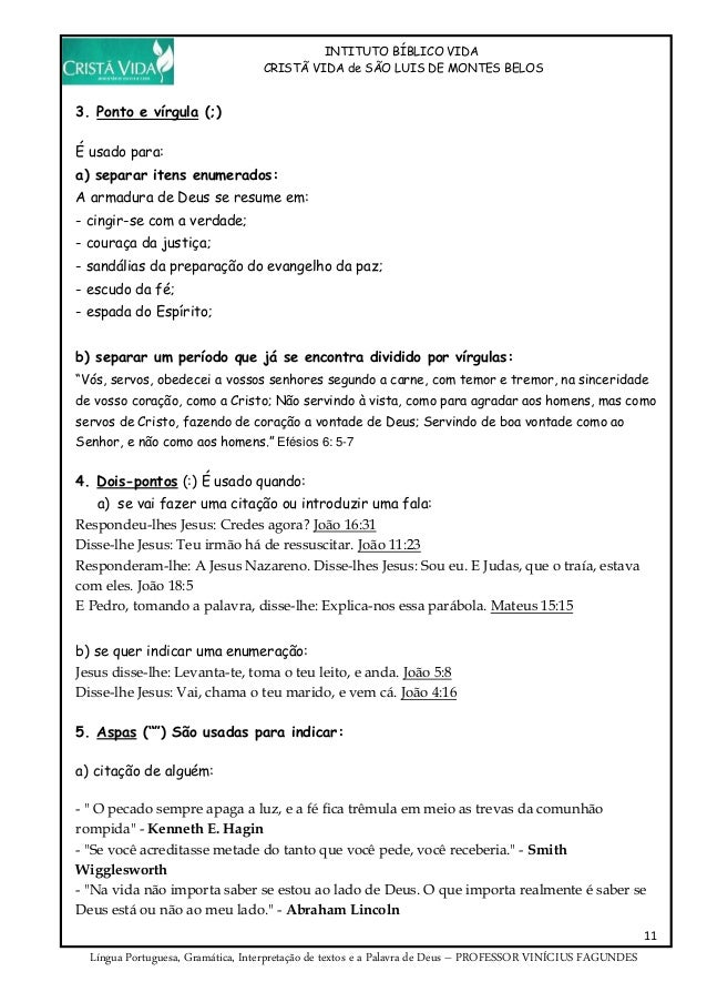 INTITUTO BÍBLICO VIDA CRISTÃ VIDA de SÃO LUIS DE MONTES BELOS 11 Língua Portuguesa, Gramática, Interpretação de textos e a...