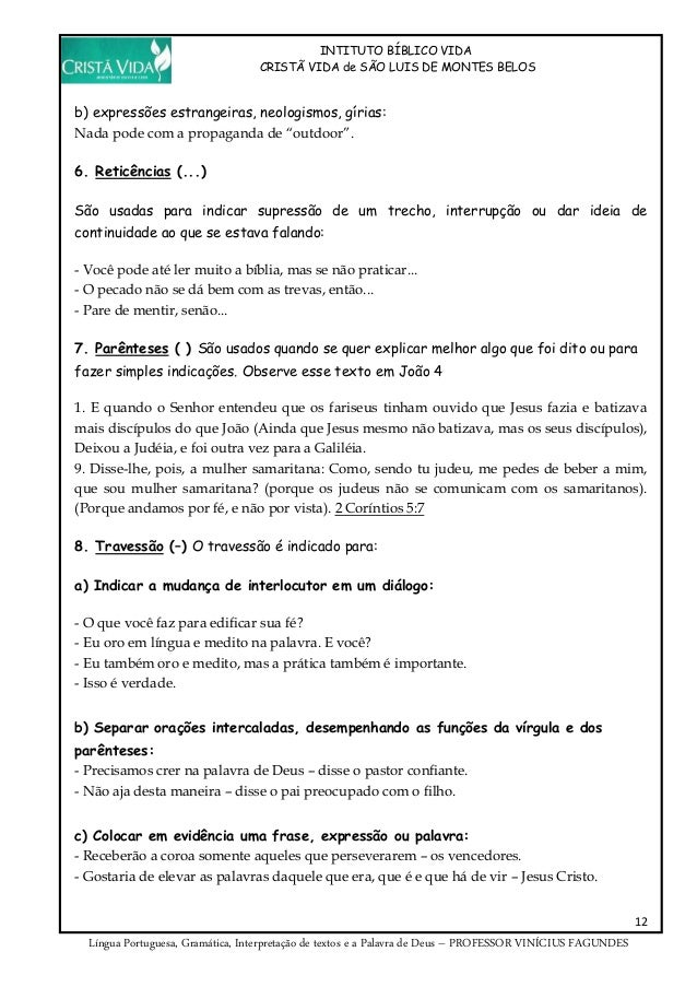 INTITUTO BÍBLICO VIDA CRISTÃ VIDA de SÃO LUIS DE MONTES BELOS 12 Língua Portuguesa, Gramática, Interpretação de textos e a...