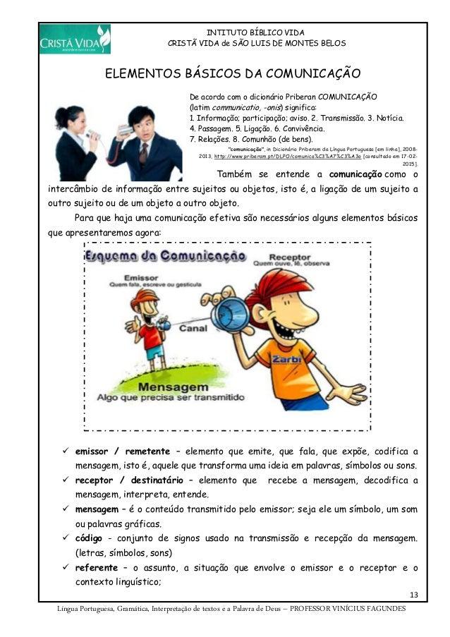 INTITUTO BÍBLICO VIDA CRISTÃ VIDA de SÃO LUIS DE MONTES BELOS 13 Língua Portuguesa, Gramática, Interpretação de textos e a...