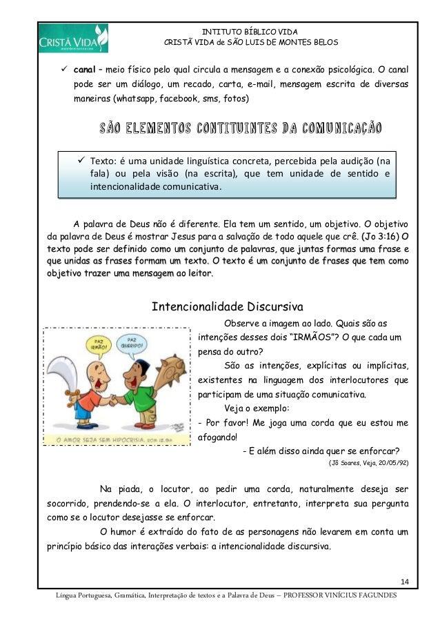 INTITUTO BÍBLICO VIDA CRISTÃ VIDA de SÃO LUIS DE MONTES BELOS 14 Língua Portuguesa, Gramática, Interpretação de textos e a...