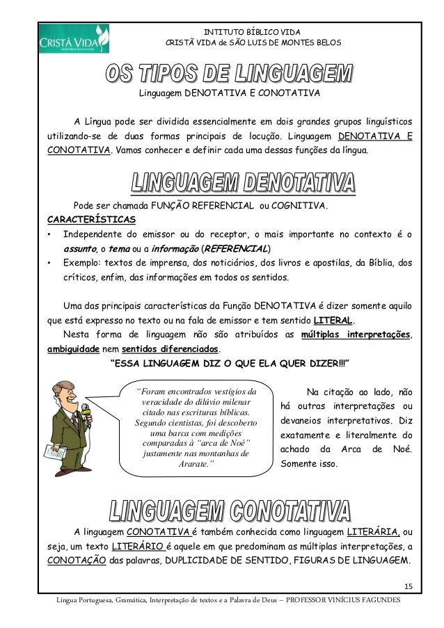 INTITUTO BÍBLICO VIDA CRISTÃ VIDA de SÃO LUIS DE MONTES BELOS 15 Língua Portuguesa, Gramática, Interpretação de textos e a...