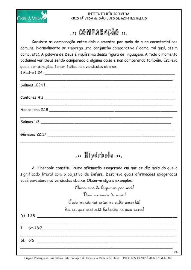 INTITUTO BÍBLICO VIDA CRISTÃ VIDA de SÃO LUIS DE MONTES BELOS 24 Língua Portuguesa, Gramática, Interpretação de textos e a...