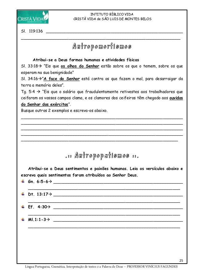 INTITUTO BÍBLICO VIDA CRISTÃ VIDA de SÃO LUIS DE MONTES BELOS 25 Língua Portuguesa, Gramática, Interpretação de textos e a...