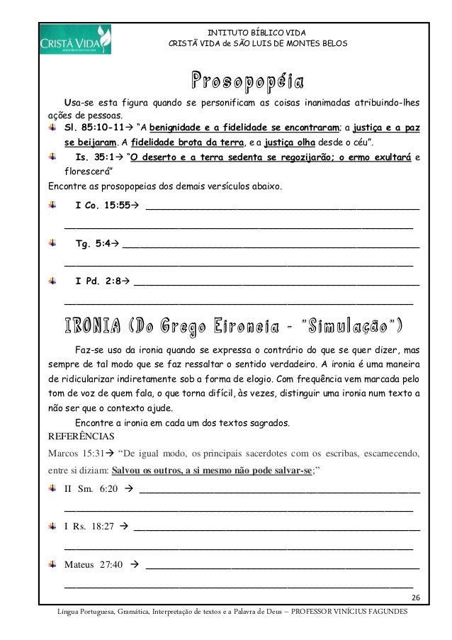 INTITUTO BÍBLICO VIDA CRISTÃ VIDA de SÃO LUIS DE MONTES BELOS 26 Língua Portuguesa, Gramática, Interpretação de textos e a...