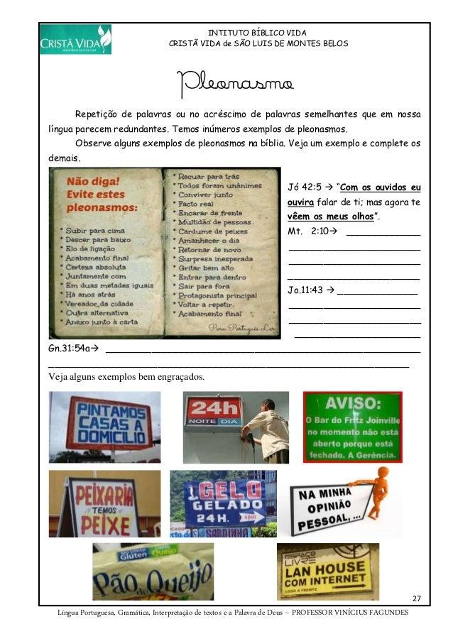 INTITUTO BÍBLICO VIDA CRISTÃ VIDA de SÃO LUIS DE MONTES BELOS 27 Língua Portuguesa, Gramática, Interpretação de textos e a...