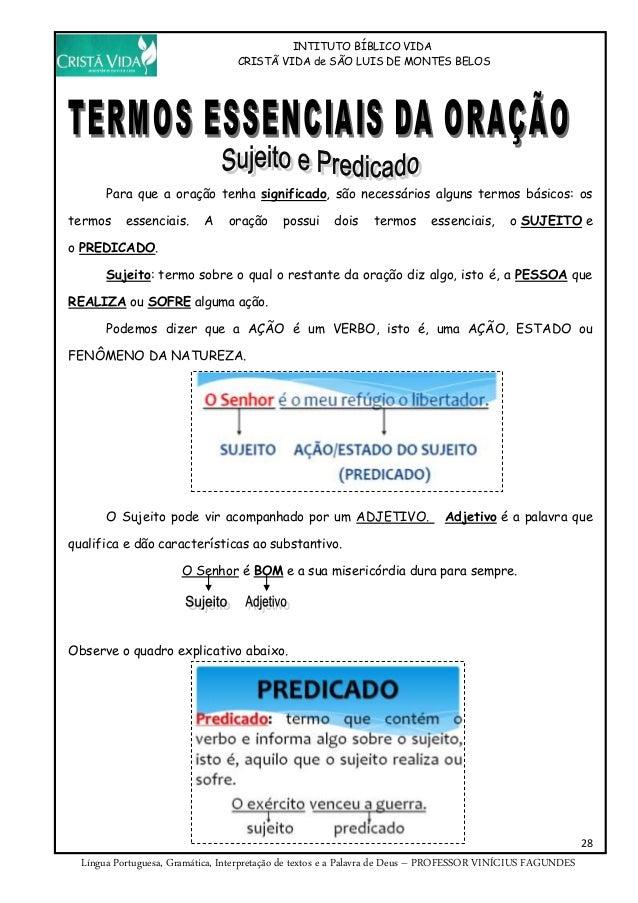 INTITUTO BÍBLICO VIDA CRISTÃ VIDA de SÃO LUIS DE MONTES BELOS 28 Língua Portuguesa, Gramática, Interpretação de textos e a...
