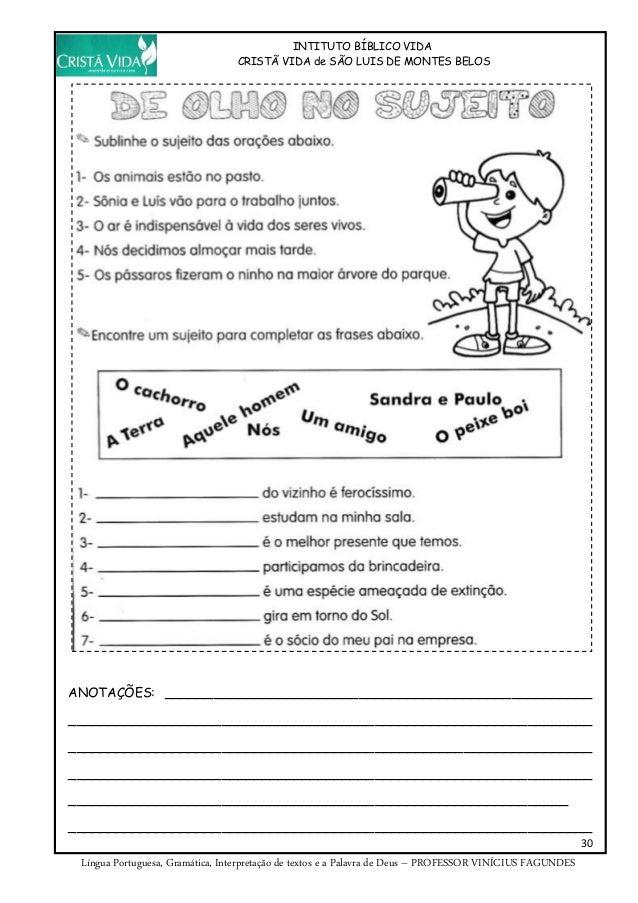 INTITUTO BÍBLICO VIDA CRISTÃ VIDA de SÃO LUIS DE MONTES BELOS 30 Língua Portuguesa, Gramática, Interpretação de textos e a...