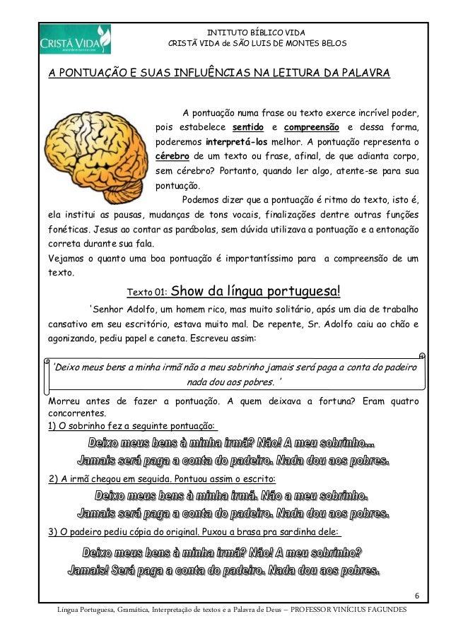 INTITUTO BÍBLICO VIDA CRISTÃ VIDA de SÃO LUIS DE MONTES BELOS 6 Língua Portuguesa, Gramática, Interpretação de textos e a ...