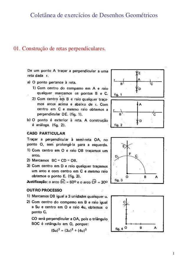 Coletânea de exercícios de Desenhos Geométricos01. Construção de retas perpendiculares.                                   ...