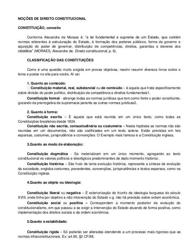 NOÇÕES DE DIREITO CONSTITUCIONAL CONSTITUIÇÃO, conceito Conforme Alexandre de Moraes é: ―a lei fundamental e suprema de um...