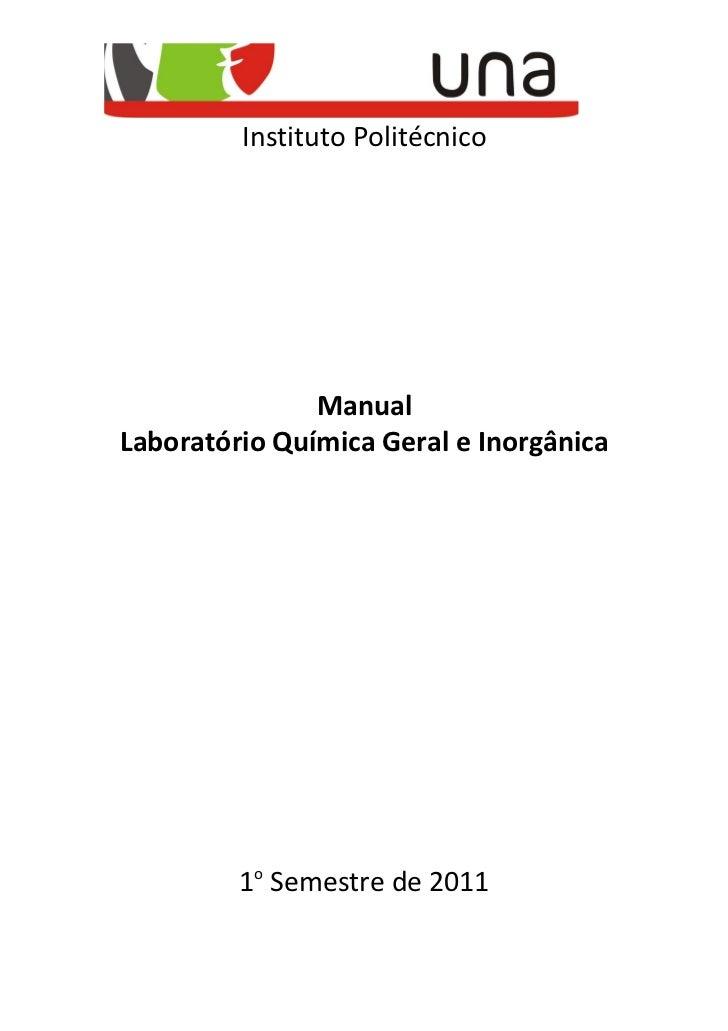 Instituto Politécnico               ManualLaboratório Química Geral e Inorgânica         1o Semestre de 2011