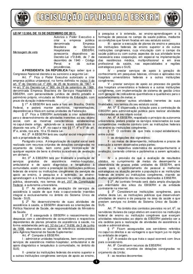 LEI Nº 12.550, DE 15 DE DEZEMBRO DE 2011.                                   à pesquisa e à extensão, ao ensino-aprendizage...