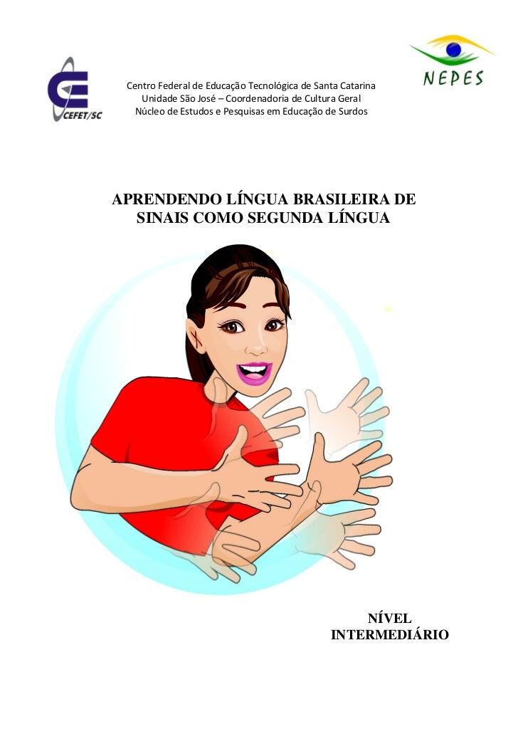 Centro Federal de Educação Tecnológica de Santa Catarina    Unidade São José – Coordenadoria de Cultura Geral  Núcleo de E...