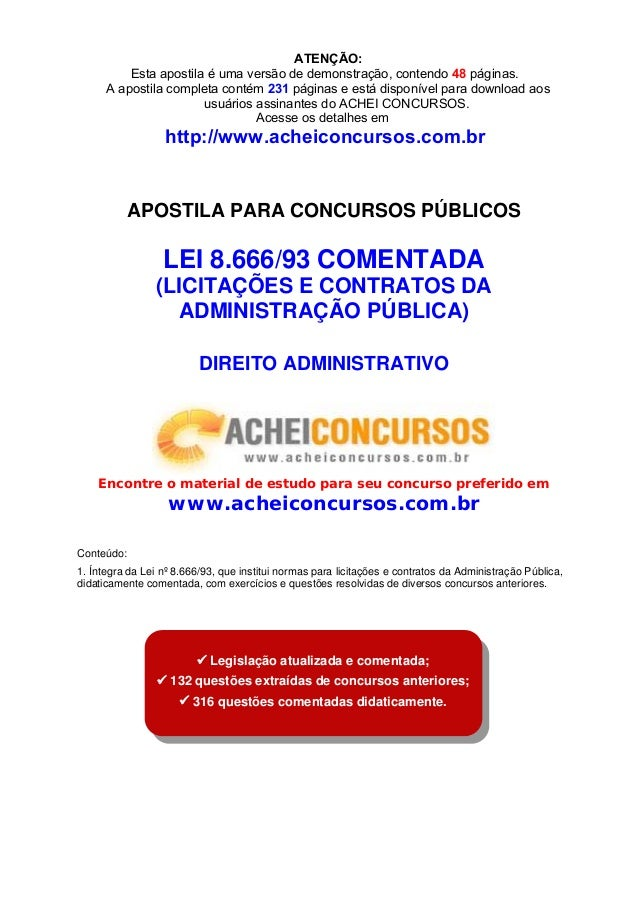 APOSTILA PARA CONCURSOS PÚBLICOS LEI 8.666/93 COMENTADA (LICITAÇÕES E CONTRATOS DA ADMINISTRAÇÃO PÚBLICA) DIREITO ADMINIST...