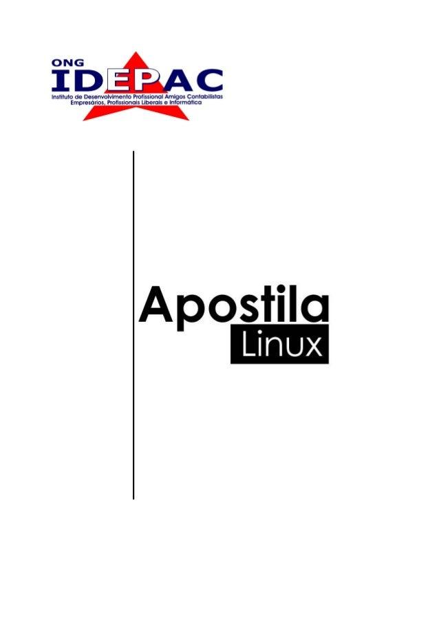 Apostila de introdução ao GNU/LinuxObjetivo do curso:Esta apostila tem como objetivo ser uma ensinar aos estudantes e entu...