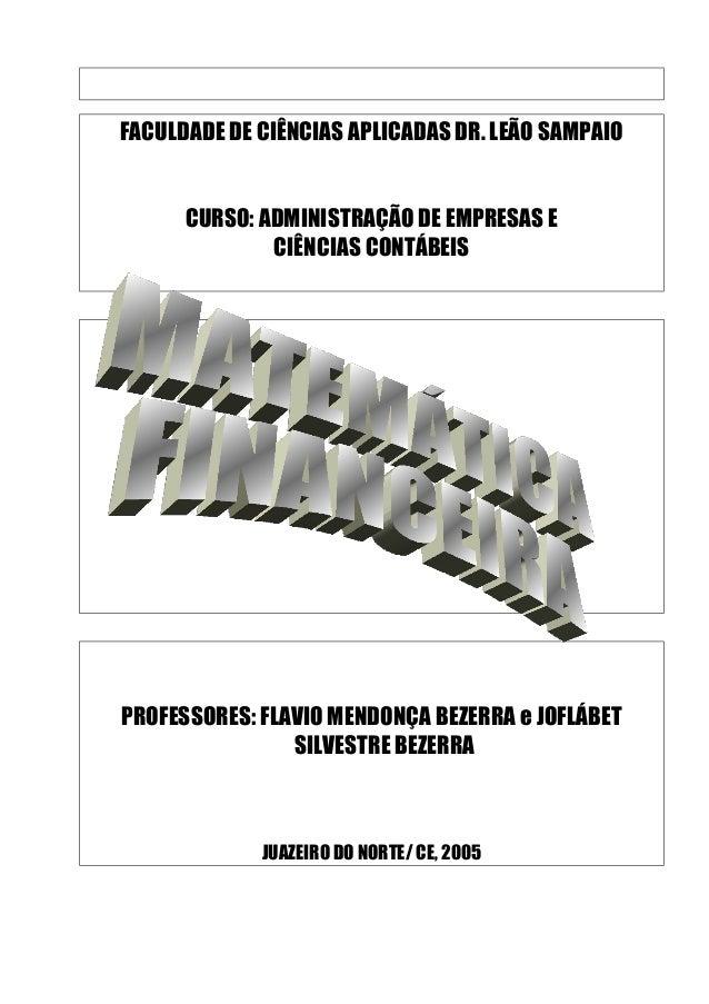 FACULDADE DE CIÊNCIAS APLICADAS DR. LEÃO SAMPAIOCURSO: ADMINISTRAÇÃO DE EMPRESAS ECIÊNCIAS CONTÁBEISPROFESSORES: FLAVIO ME...