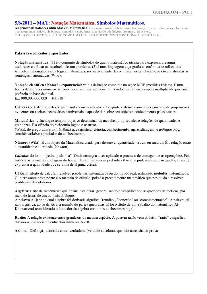 GUIDG.COM – PG. 15/6/2011 – MAT: Notação Matemática, Símbolos Matemáticos.As principais notações utilizadas em Matemática:...