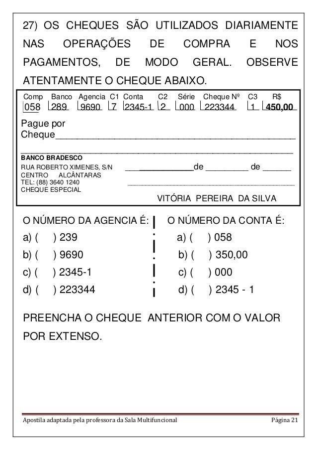 Apostila adaptada pela professora da Sala Multifuncional Página 21 Comp Banco Agencia C1 Conta C2 Série Cheque Nº C3 R$ 05...
