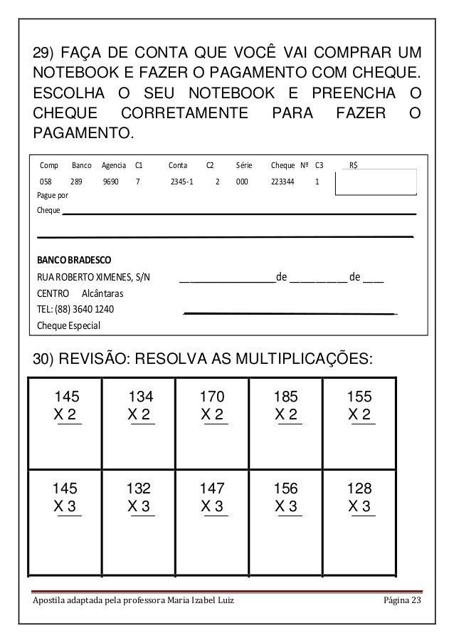 Apostila adaptada pela professora Maria Izabel Luiz Página 23 29) FAÇA DE CONTA QUE VOCÊ VAI COMPRAR UM NOTEBOOK E FAZER O...