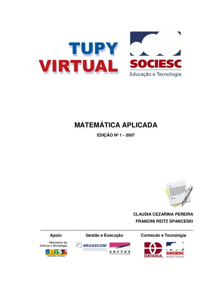 MATEMÁTICA APLICADA                        EDIÇÃO Nº 1 - 2007                                         CLAUDIA CEZARINA PER...