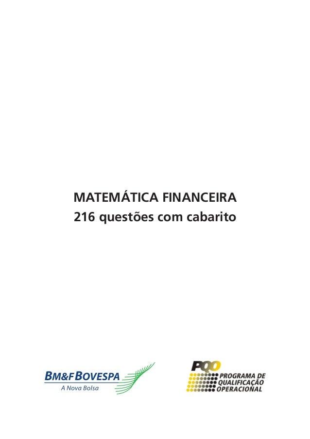 MATEMÁTICA FINANCEIRA 216 questões com cabarito