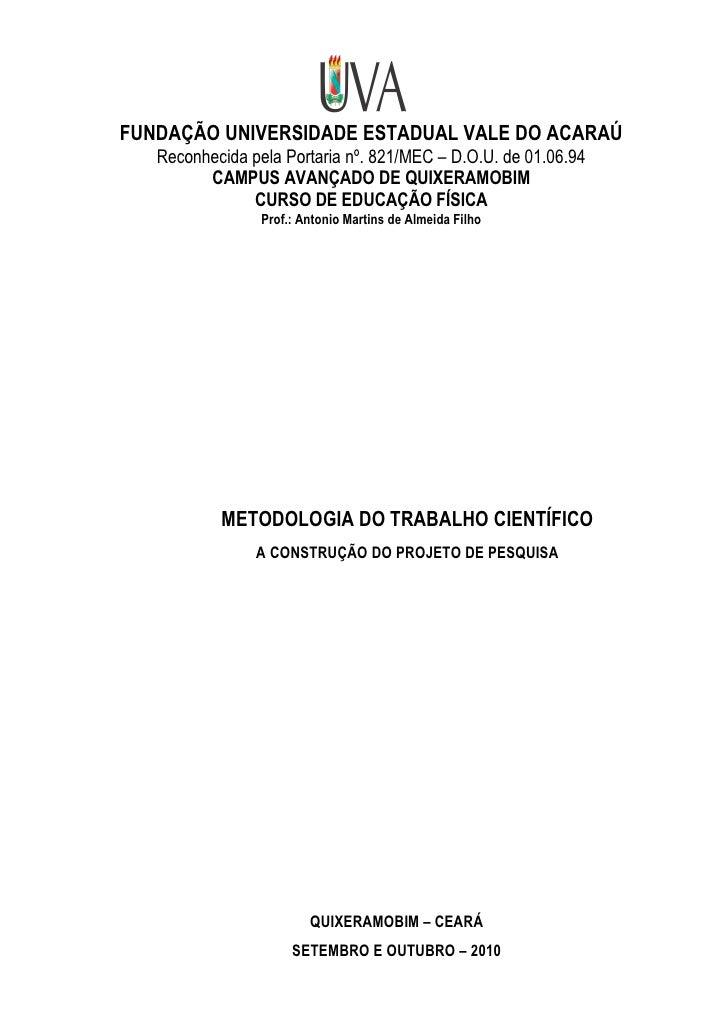 FUNDAÇÃO UNIVERSIDADE ESTADUAL VALE DO ACARAÚ   Reconhecida pela Portaria nº. 821/MEC – D.O.U. de 01.06.94         CAMPUS ...