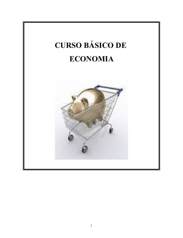 CURSO BÁSICO DE ECONOMIA 1