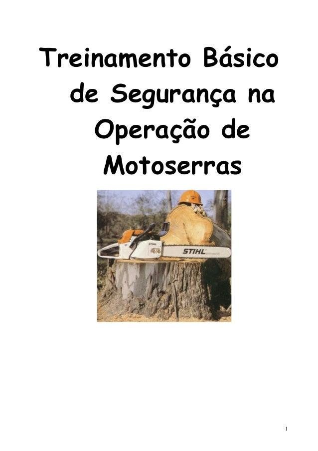Treinamento Básico de Segurança na Operação de Motoserras 1