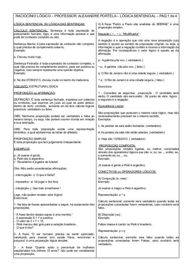 RACIOCÍNIO LÓGICO – PROFESSOR: ALEXANDRE PORTELA – LÓGICA SENTENCIAL – PAG:1 de 4 LÓGICA SENTENCIAL OU LÓGICA DAS SENTENÇA...