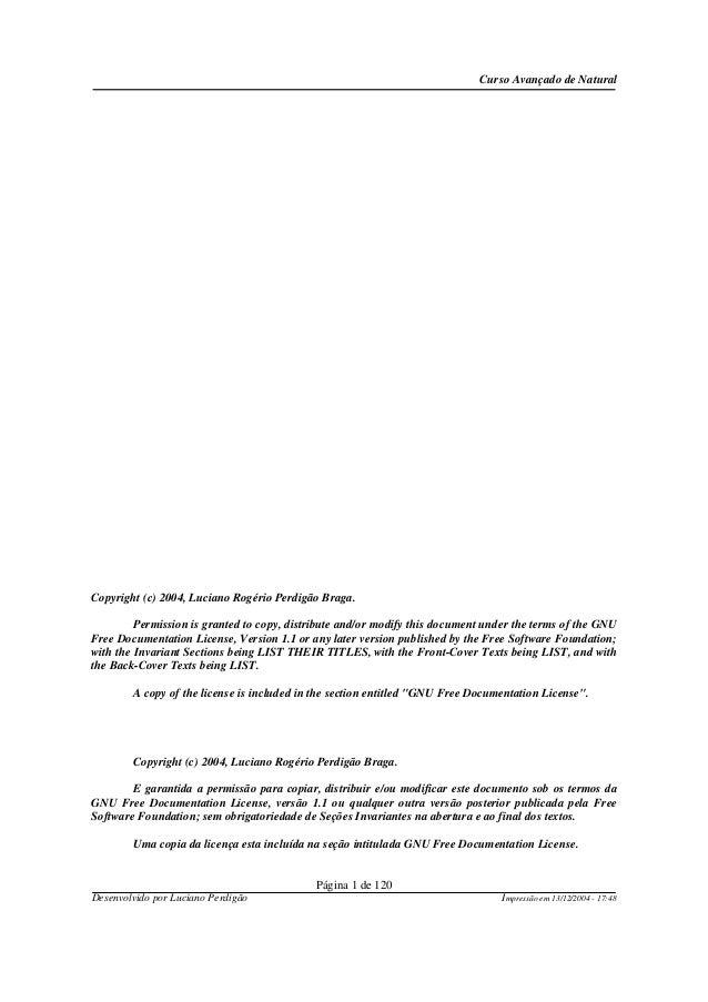 Curso Avançado de Natural Página 1 de 120 Desenvolvido por Luciano Perdigão Impressão em 13/12/2004 - 17:48 Copyright (c) ...