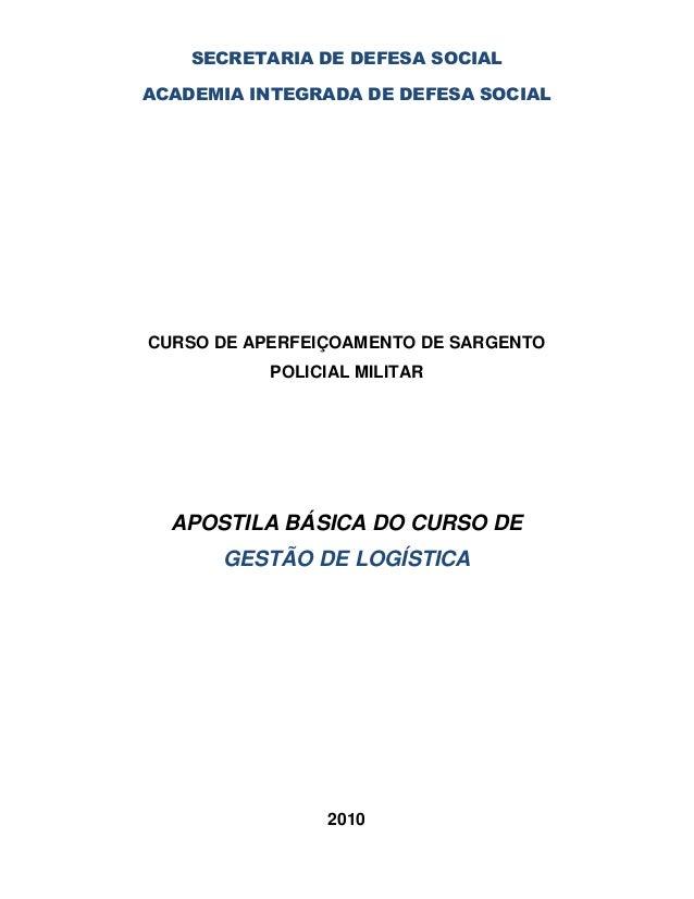 SECRETARIA DE DEFESA SOCIALACADEMIA INTEGRADA DE DEFESA SOCIALCURSO DE APERFEIÇOAMENTO DE SARGENTO           POLICIAL MILI...