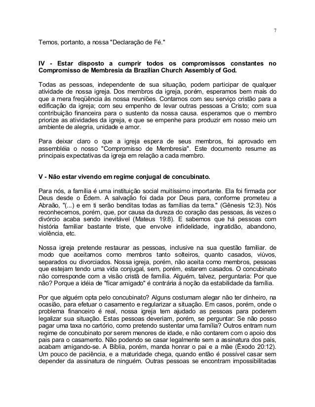 """7Temos, portanto, a nossa """"Declaração de Fé.""""IV - Estar disposto a cumprir todos os compromissos constantes noCompromisso ..."""