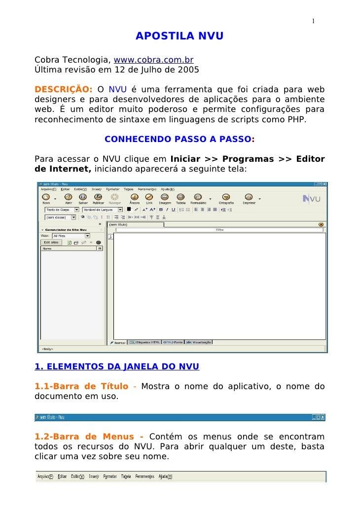 1                      APOSTILA NVUCobra Tecnologia, www.cobra.com.brÚltima revisão em 12 de Julho de 2005DESCRIÇÃO: O NVU...