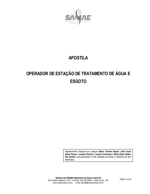 SERVIÇO AUTÔNOMO MUNICIPAL DE ÁGUA E ESCOTO Rua Pinheiro Machado, 1615 – Fone/Fax: (54) 3220 8600 – Caxias do Sul – RS www...