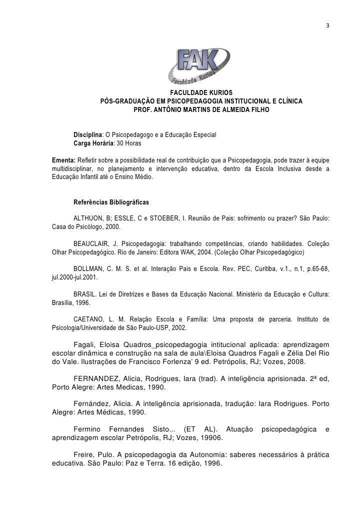 3                                   FACULDADE KURIOS                 PÓS-GRADUAÇÃO EM PSICOPEDAGOGIA INSTITUCIONAL E CLÍNI...