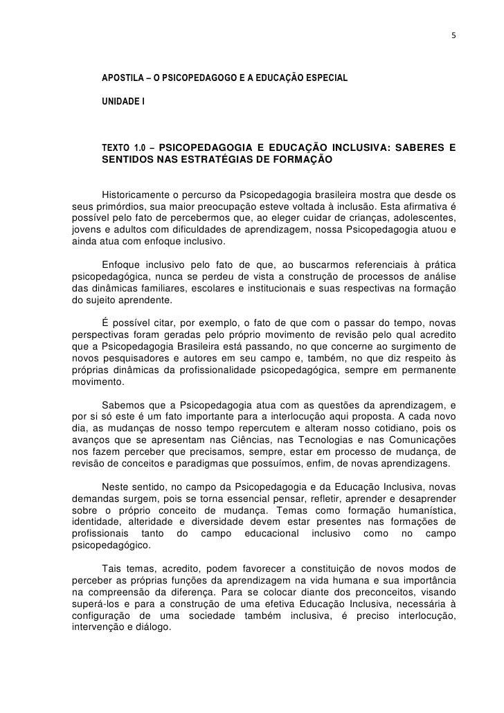 5      APOSTILA – O PSICOPEDAGOGO E A EDUCAÇÃO ESPECIAL      UNIDADE I      TEXTO 1.0 – PSICOPEDAGOGIA E EDUCAÇÃO INCLUSIV...
