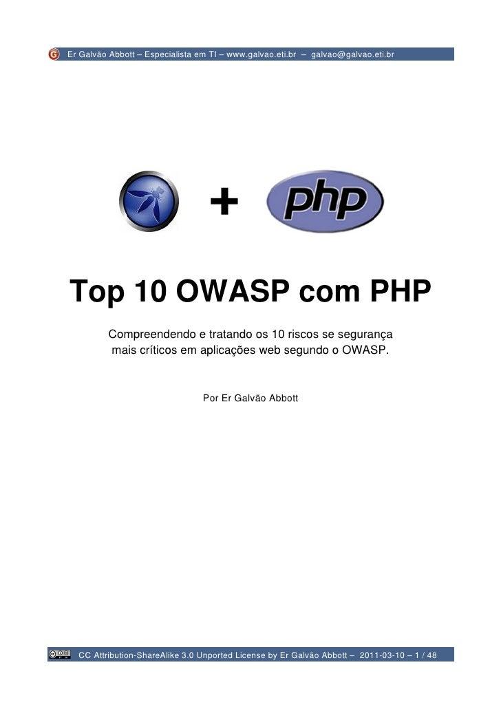 Top 10 OWASP com PHP – v. 1.0 – rev. 474                                 2009-03-25 10:44:18         Top 10 OWASP com PHP ...