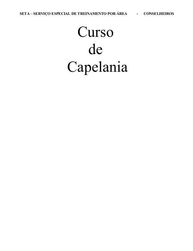 SETA – SERVIÇO ESPECIAL DE TREINAMENTO POR ÁREA - CONSELHEIROS Curso de Capelania