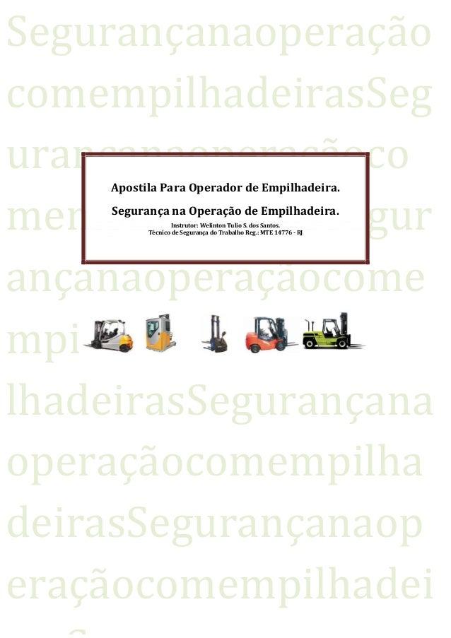 SegurançanaoperaçãocomempilhadeirasSegurançanaoperaçãoco    Apostila Para Operador de Empilhadeira.mempilhadeirasSegur    ...