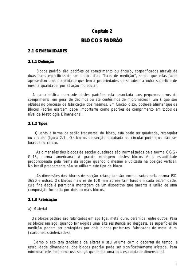 Capítulo 2                               BLOCOS PADRÃO2.1 GENERALIDADES2.1.1 Definição     Blocos padrão são padrões de co...