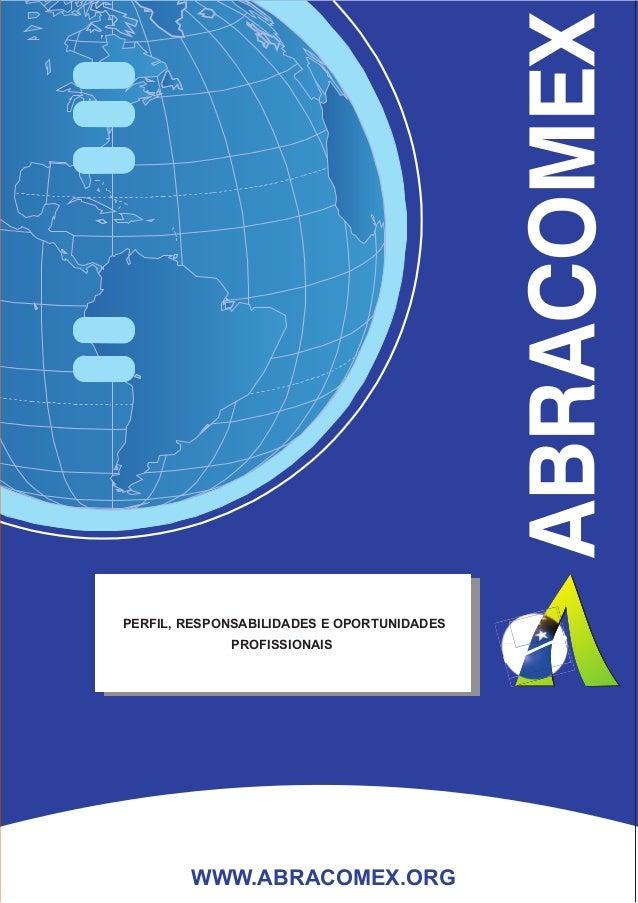 Todos os direitos reservados à Associação Brasileira de Consultoria e Assessoria em Comércio Exterior. Formação de Despach...