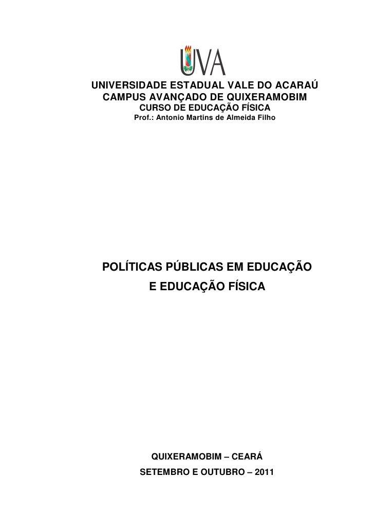 UNIVERSIDADE ESTADUAL VALE DO ACARAÚ  CAMPUS AVANÇADO DE QUIXERAMOBIM       CURSO DE EDUCAÇÃO FÍSICA      Prof.: Antonio M...