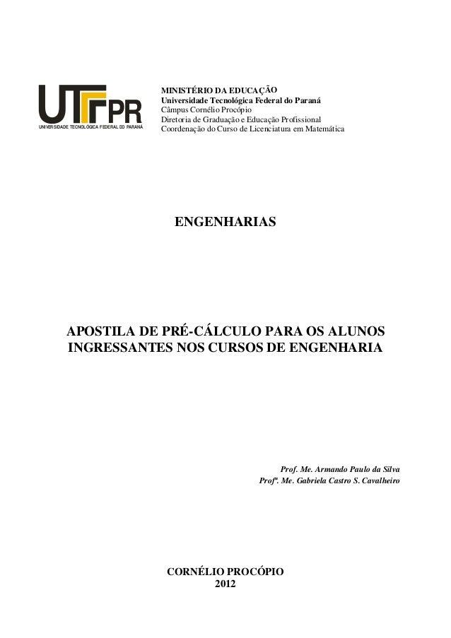 UNIVERSIDADE TECNOLÓGICA FEDERAL DO PARANÁ PR MINISTÉRIO DA EDUCAÇÃO Universidade Tecnológica Federal do Paraná Câmpus Cor...