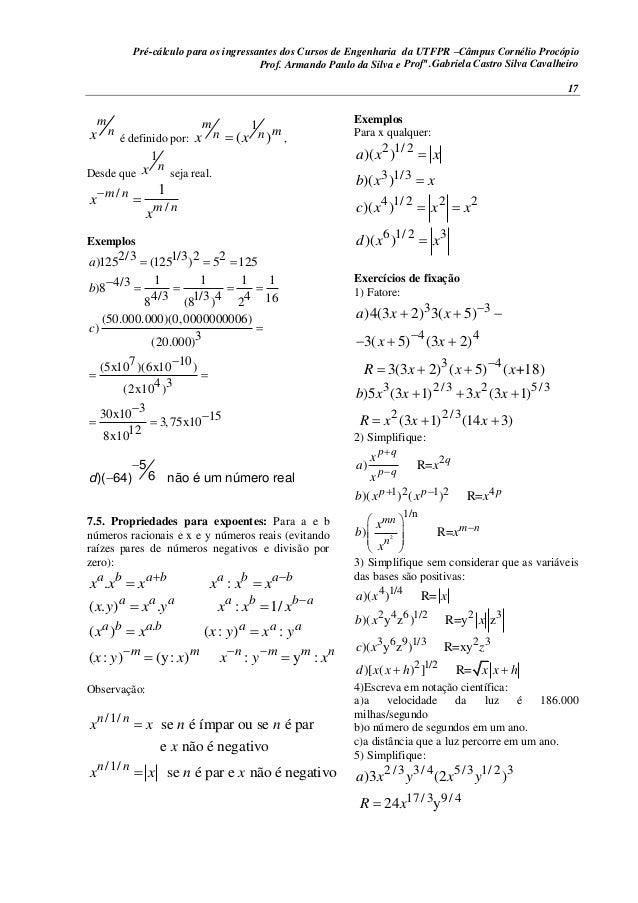 Pré-cálculo para os ingressantes dos Cursos de Engenharia da UTFPR –Câmpus Cornélio Procópio 17 m nx é definido por: 1 ( )...