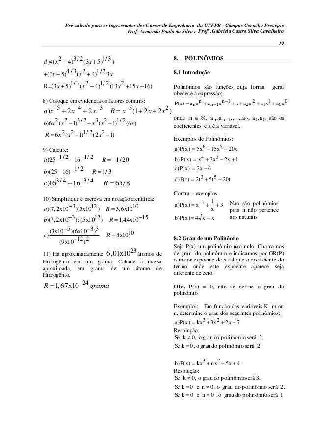 Pré-cálculo para os ingressantes dos Cursos de Engenharia da UTFPR –Câmpus Cornélio Procópio 19 2 3/ 2 1/3)4( 4) (3 5) + 4...