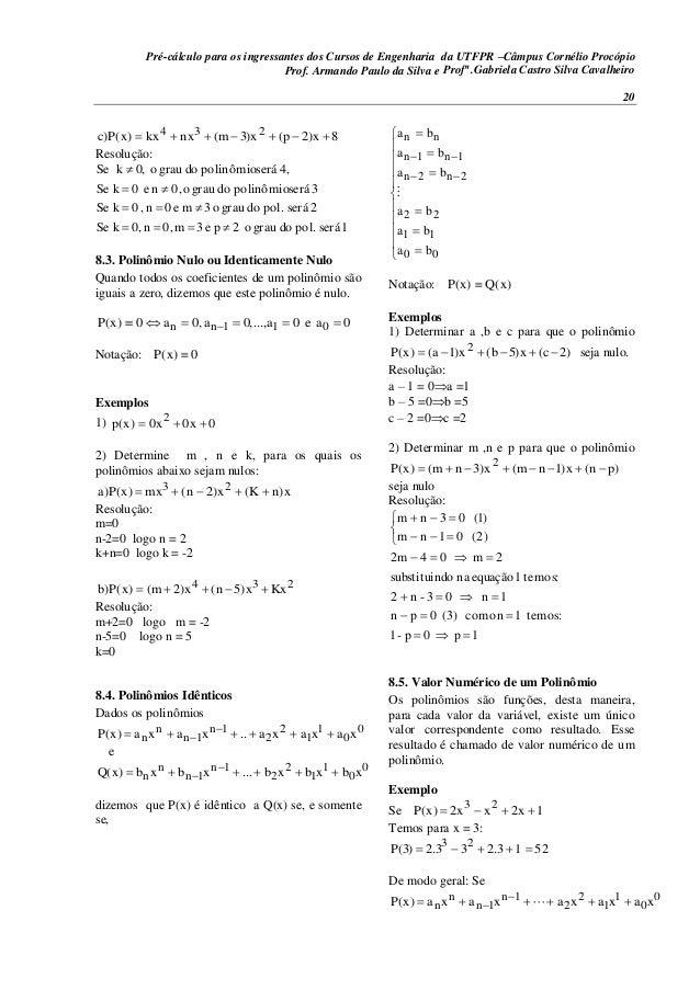 Pré-cálculo para os ingressantes dos Cursos de Engenharia da UTFPR –Câmpus Cornélio Procópio 20 8x)2p(x)3m(nxkx)x(P)c 234 ...